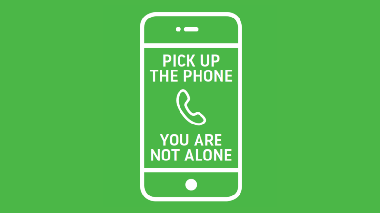 Pick up the phone, you are not alone